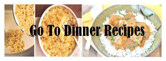 go to dinner recipes